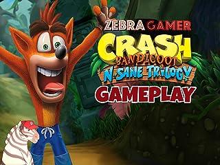 Clip: Crash Bandicoot N. Sane Trilogy Gameplay - Zebra Gamer