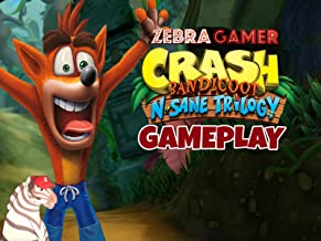 Clip: Crash Bandicoot N. Sane Trilogy Gameplay - Zebra Gamer