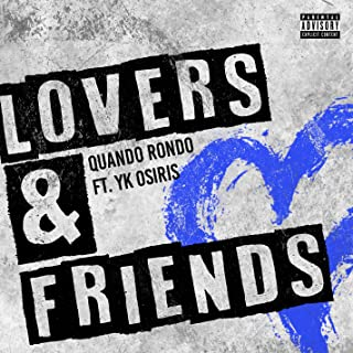 Lovers and Friends (feat. YK Osiris) [Explicit]