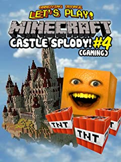 Clip: Annoying Orange Let's Play - Minecraft #4: Castle 'Splody! (Gaming)