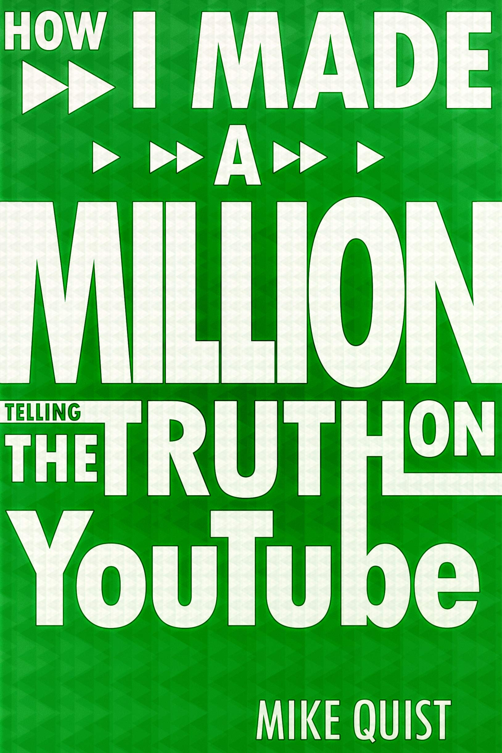 How I Made A Million Telling The Truth On YouTube