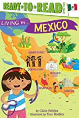 Living in . . . Mexico Kindle Edition