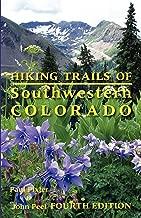 Hiking Trails of Southwestern Colorado (The Pruett Series)