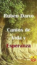Cantos de vida y esperanza.: With Prologue and Illustrations (Spanish Edition)