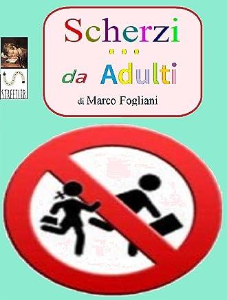 Scherzi da Adulti