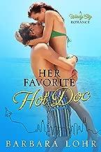 Her Favorite Hot Doc (Windy City Romance Book 4)