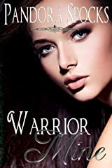 Warrior Mine (The Dream Dominant Collection Book 4) Kindle Edition