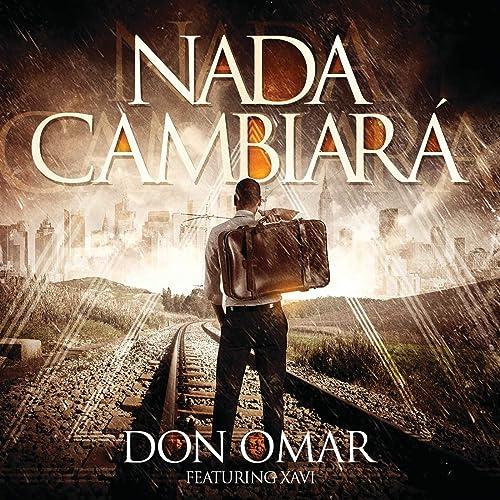 Nada Cambiará [feat. Xavi]