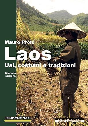 Laos: Usi, costumi e tradizioni - Seconda edizione (Mind the Gap)