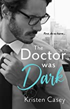 The Doctor Was Dark (Triple Threat Book 2)
