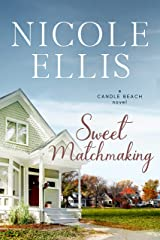 Sweet Matchmaking: A Candle Beach Sweet Romance (Book 6) (Candle Beach series) Kindle Edition