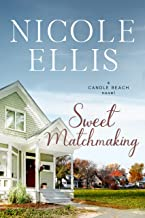 Sweet Matchmaking: A Candle Beach Sweet Romance (Book 6) (Candle Beach Sweet Romances)