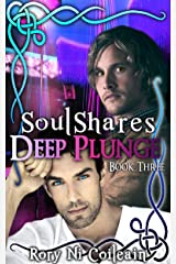 Deep Plunge: Book 3 of the SoulShares Series Kindle Edition