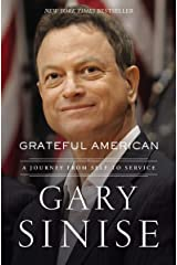 Grateful American: A Journey from Self to Service Kindle Edition