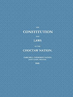 THE CONSTITUTION AND LAWS OF THE CHOCTAW NATION (1840)