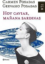 Hoy caviar, mañana sardinas (Autores Españoles e Iberoamericanos)