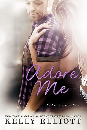 Adore Me (Austin Singles Book 3) (English Edition)