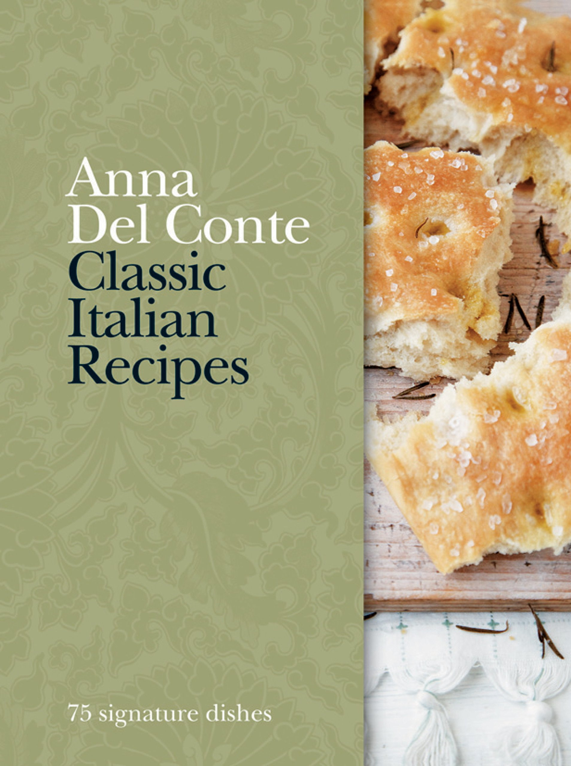 Download Classic Italian Recipes: 75 Signature Dishes (English Edition) 