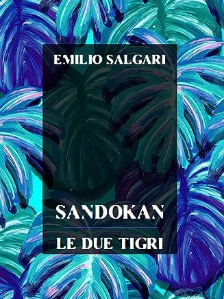 Sandokan, Le due tigri (Emilio Salgari: La Collezione Definitiva Vol. 16)