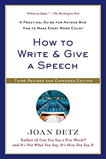 How to Write and Give a Speech: Third Revised Edition