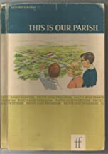 Faith and Freedom Basic Readers This is Our Parish Revised Edition