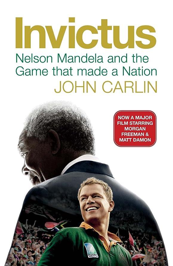 男らしさ定義するテロInvictus: Nelson Mandela and the Game That Made a Nation (English Edition)