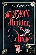 Demon Hunting in Dixie (Demon Hunting Series Book 1)