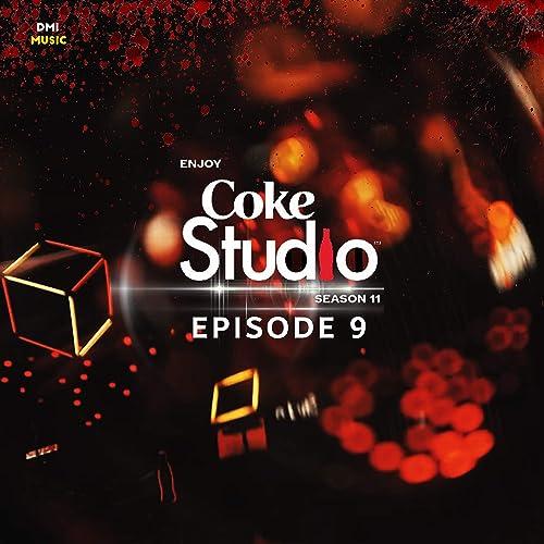 Coke Studio Season 11 Episode 9 By Elizabeth Rai Mughal E