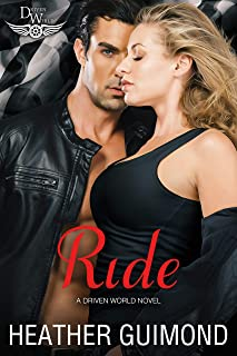 Ride: A Driven World Novel (The Driven World) (English Edition)