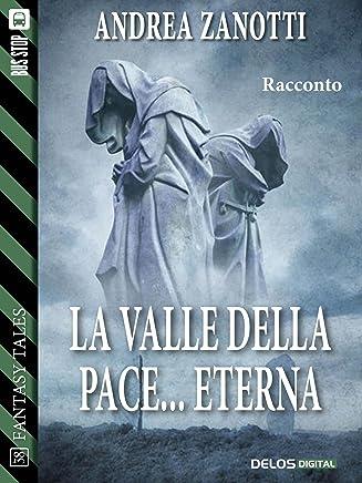 La valle della pace... eterna (Fantasy Tales)