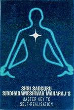 Shri Sadguru Siddharameshwar Maharaj's Master Key to Self-Realisation
