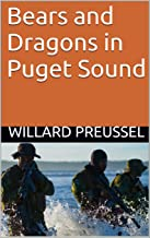 Bears and Dragons in Puget Sound (The War of 2015 Book 2)
