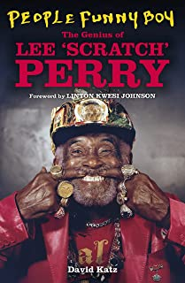 People Funny Boy: The Genius of Lee 'Scratch' Perry (English Edition)