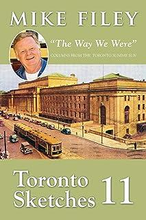 "Toronto Sketches 11: ""The Way We Were"""