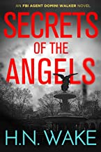 Secrets of the Angels: FBI Agent Domini Walker Book 3 (Dom Walker) (English Edition)