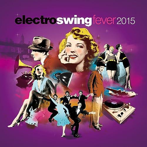 The Electro Swing Revolution Vol 3