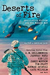 Deserts of Fire: Speculative Fiction and the Modern War Kindle Edition