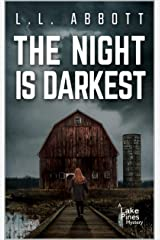 The Night Is Darkest: A Lake Pines Mystery (A Lake Pines Murder Mystery Series Book 5) Kindle Edition