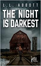 The Night Is Darkest: A Lake Pines Mystery (A Lake Pines Murder Mystery Series Book 5)