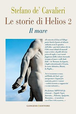 Le storie di Helios 2: Il mare
