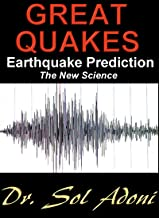 Great Quakes Earthquake Prediction the New Science