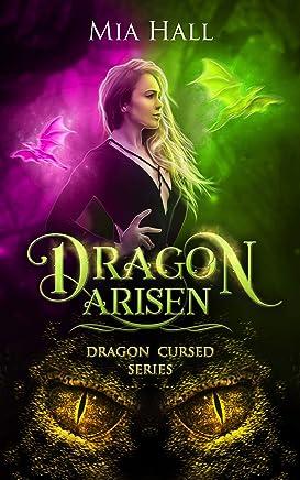 Dragon Arisen (Dragon Cursed Book 3)