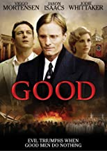 Based on the acclaimed play by CP Taylor, Good tells the story of an honest man facing a crisis of conscience in the most ...