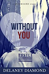 Without You (Quicksand Book 2) Kindle Edition