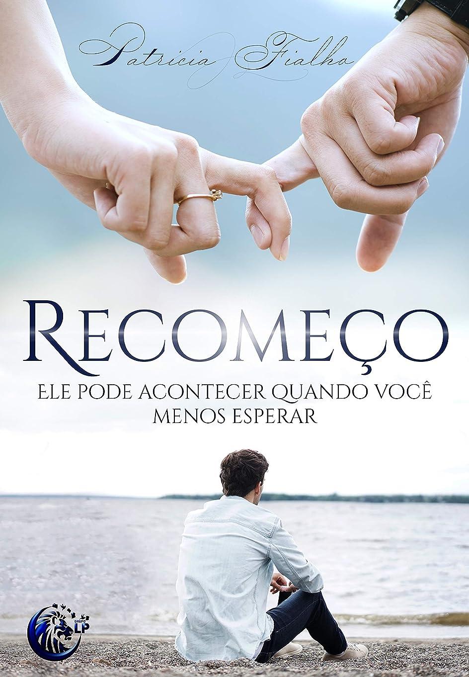 結核ライセンス冷蔵するRecome?o: Ele pode acontecer quando você menos espera (Portuguese Edition)