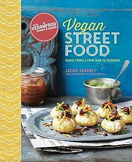 Kearney, J: Vegan Street Food: Foodie Travels from India to