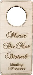 Please Do Not Disturb Meeting in Progress Door Sign - Wood