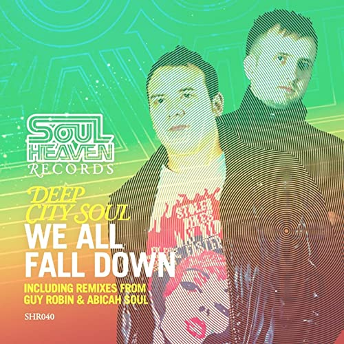 We All Fall Down (Classic Vocal Mix) by Deep City Soul feat