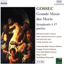 Gossec: Grande Messe Des Morts / Symphonie A 17 Parties