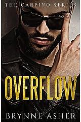 Overflow: The Carpino Series Kindle Edition